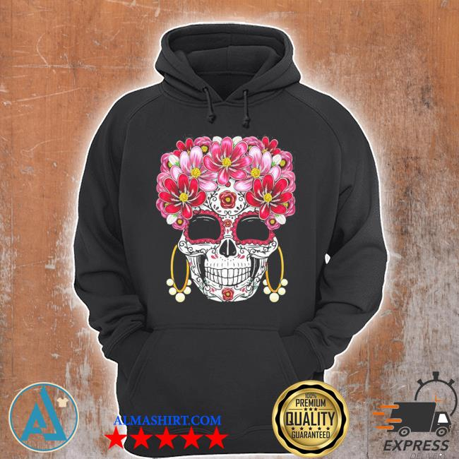 Floral sugar skull day of the dead dia de muertos gift 2021 s Unisex Hoodie