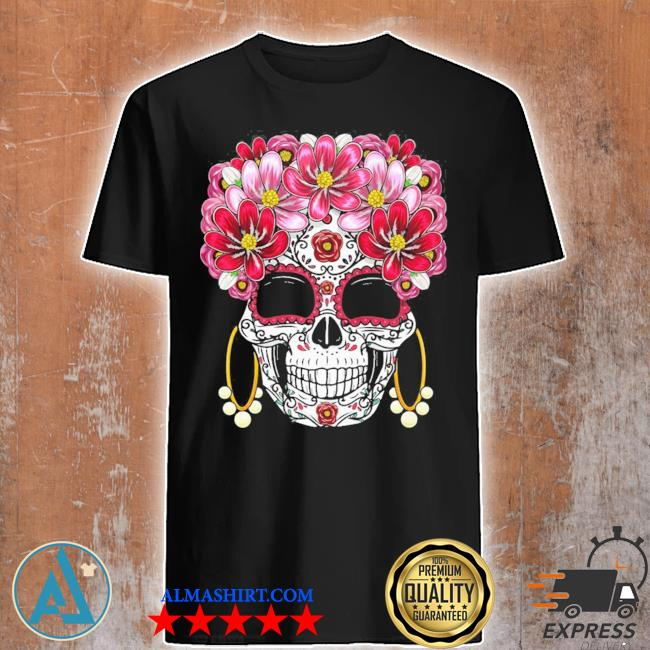 Floral sugar skull day of the dead dia de muertos gift 2021 shirt