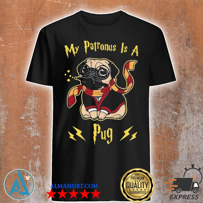 Good Harry Potter my patronus is a pug shirt