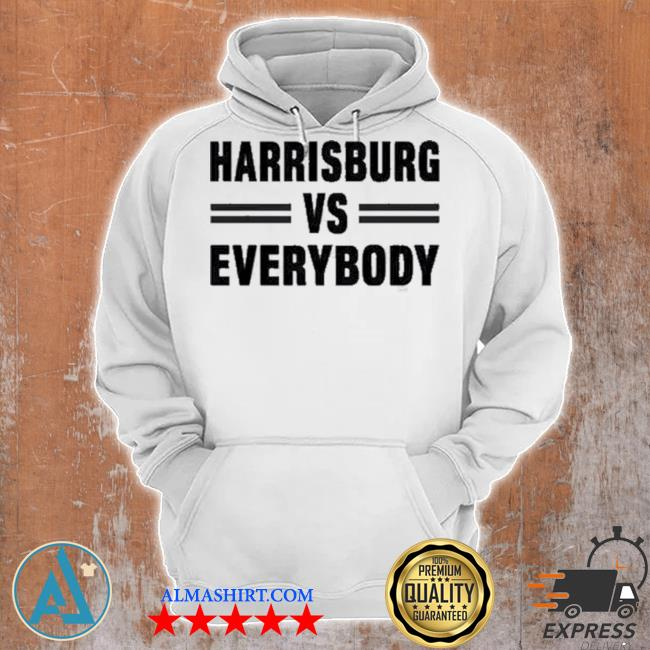 Harrisburg vs everybody s Unisex Hoodie