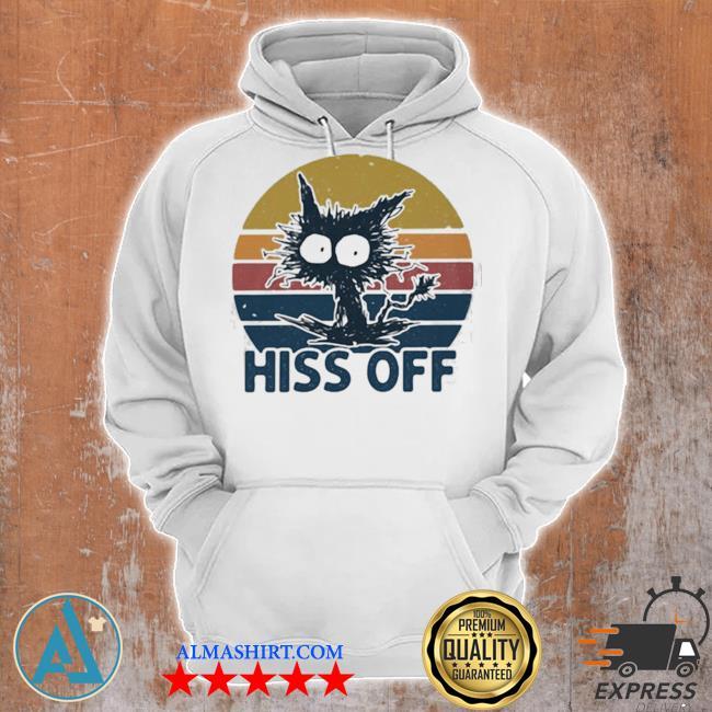 Hiss off cat vintage new 2021 s Unisex Hoodie