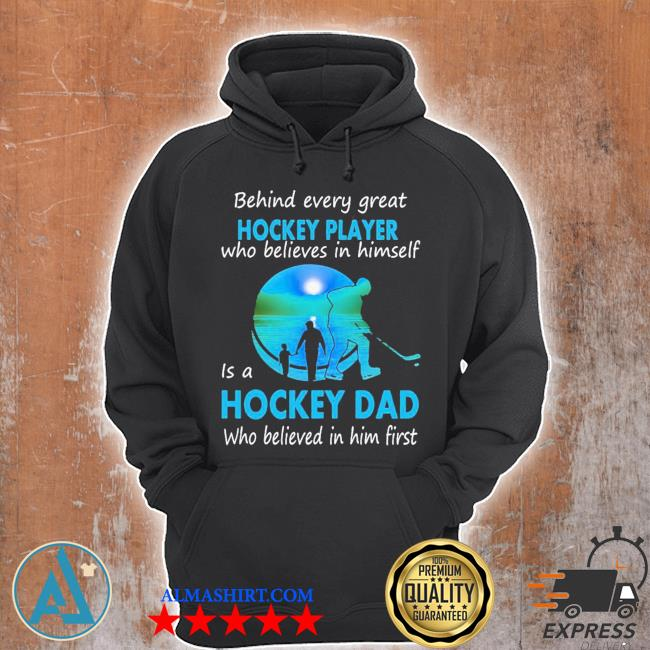 Hockey player is a hockey dad s Unisex Hoodie