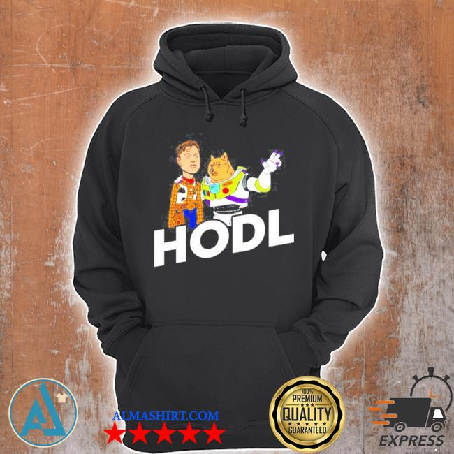 Hodl elon and doge buzz lightyear and woody toy story s Unisex Hoodie