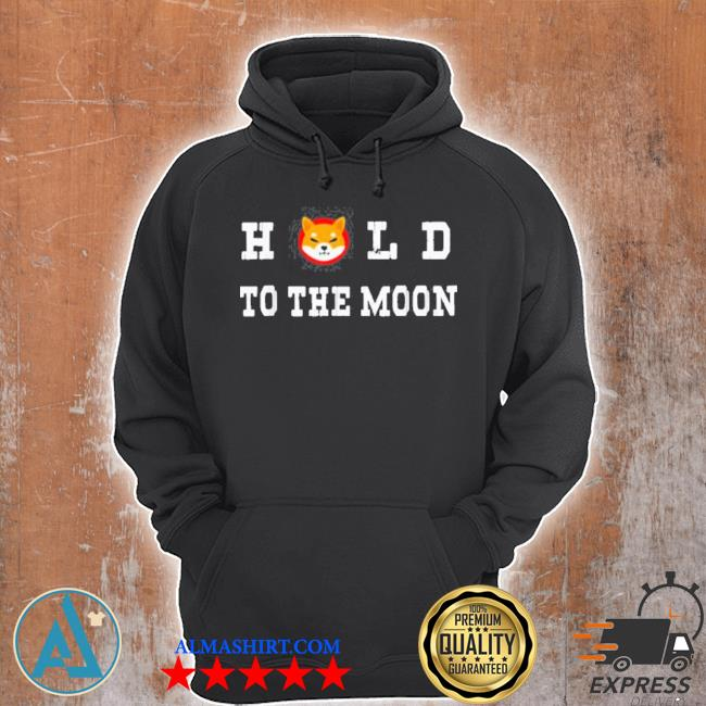 Hold to the moon shiba inu cryptocurrency coin s Unisex Hoodie