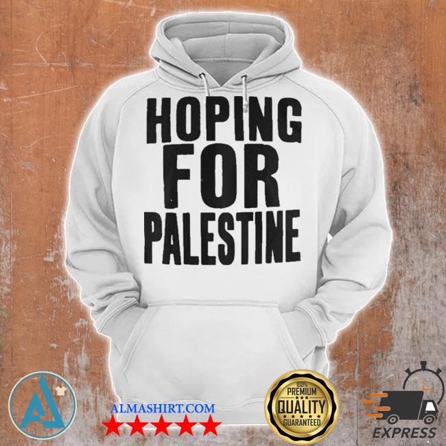 Hoping for palestine s Unisex Hoodie