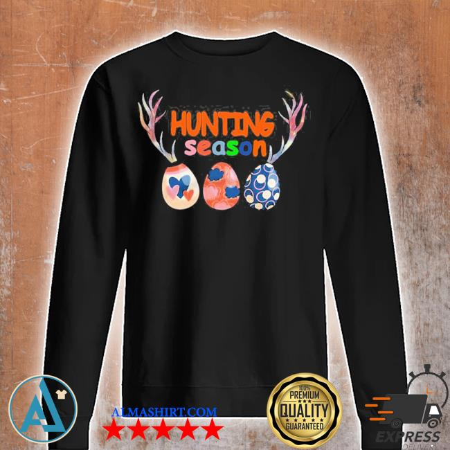 Hunting season new 2021 s Unisex sweatshirt