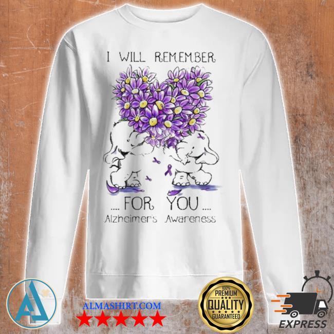 I will remember for you alzheimer's awareness elephant heart flower s Unisex sweatshirt