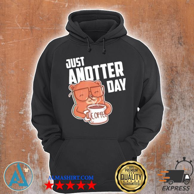 Just another day new 2021 s Unisex Hoodie