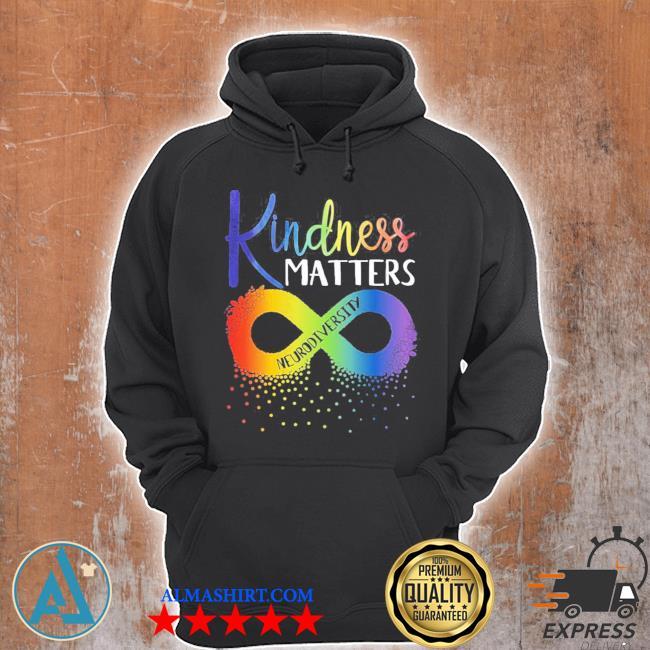 Kindness matters neurodiversity rainbow infinity flower autism awareness new 2021 s Unisex Hoodie