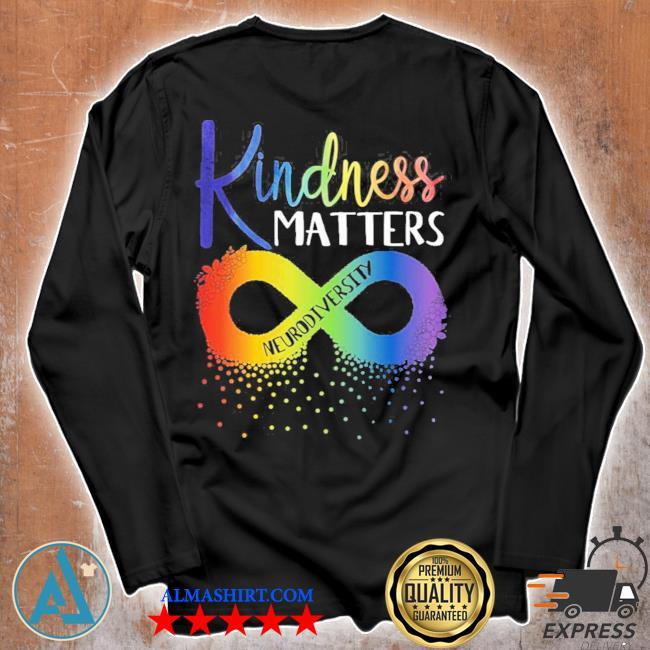 Kindness matters neurodiversity rainbow infinity flower autism awareness new 2021 s Unisex longsleeve