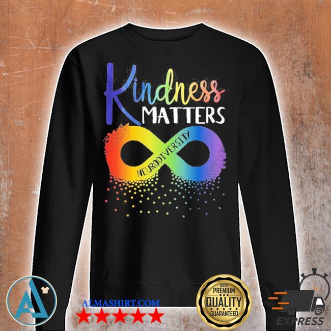 Kindness matters neurodiversity rainbow infinity flower autism awareness new 2021 s Unisex sweatshirt
