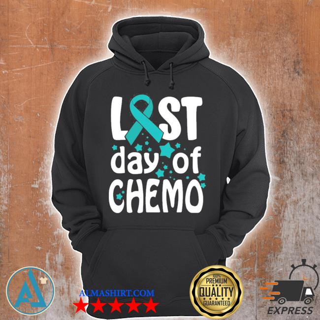Last day of chemo ovarian cancer awareness new 2021 s Unisex Hoodie