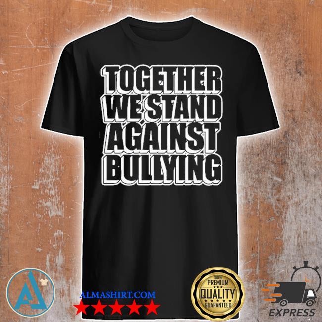Mobbing prävention gemeinsam gegen mobbing shirt