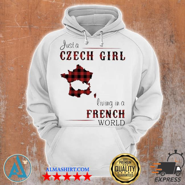 Nice just a czech girl living in a french world s Unisex Hoodie