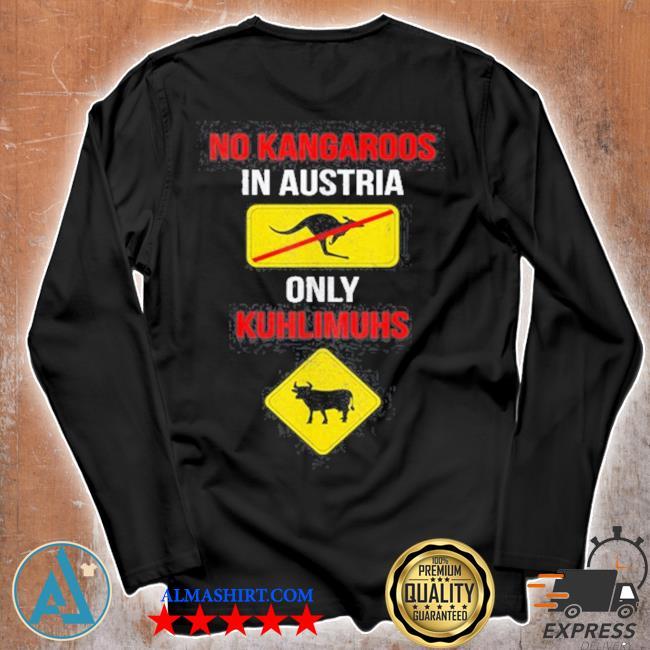 No kangaroos only kuhlimuhs in Austria and s Unisex longsleeve