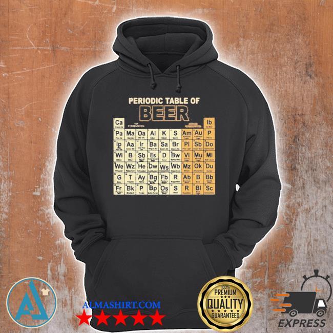 Periodic table of beer s Unisex Hoodie