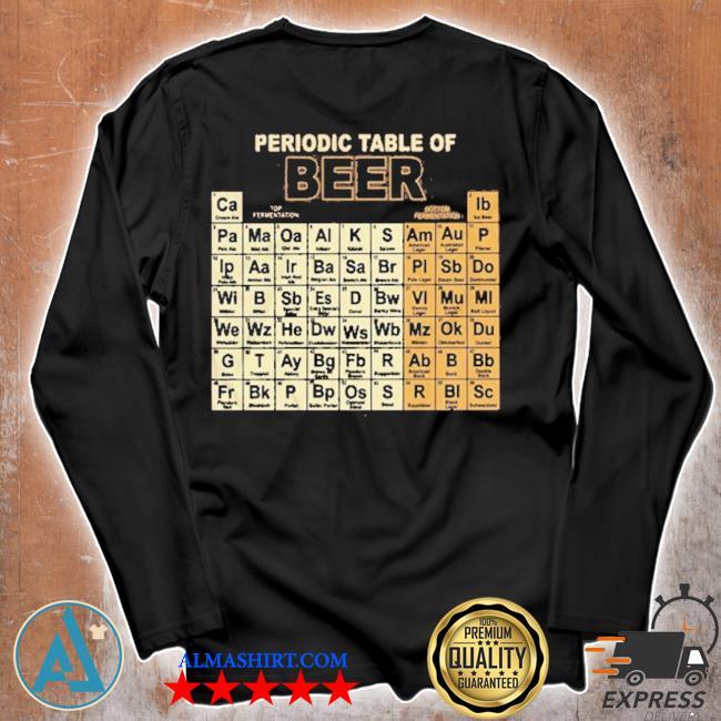 Periodic table of beer s Unisex longsleeve