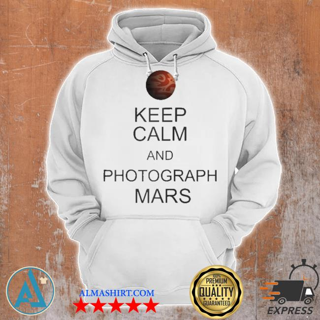 Perseverance rover nasa keep calm and photograph mars s Unisex Hoodie