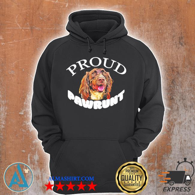 Proud pawrunt of a cute springer spaniel dog new 2021 s Unisex Hoodie