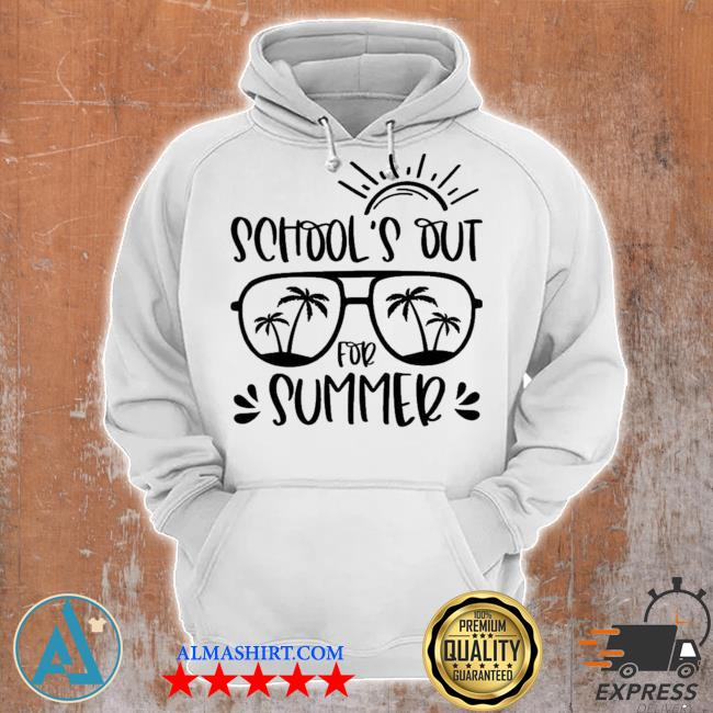 School's out for summer teacher last day of school teacher off duty s Unisex Hoodie
