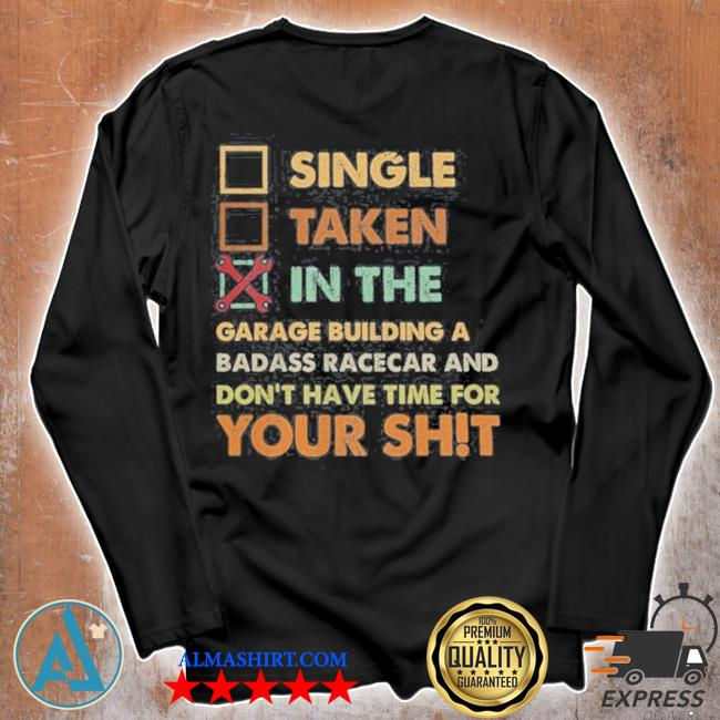 Single taken in the garage building a badass race car s Unisex longsleeve