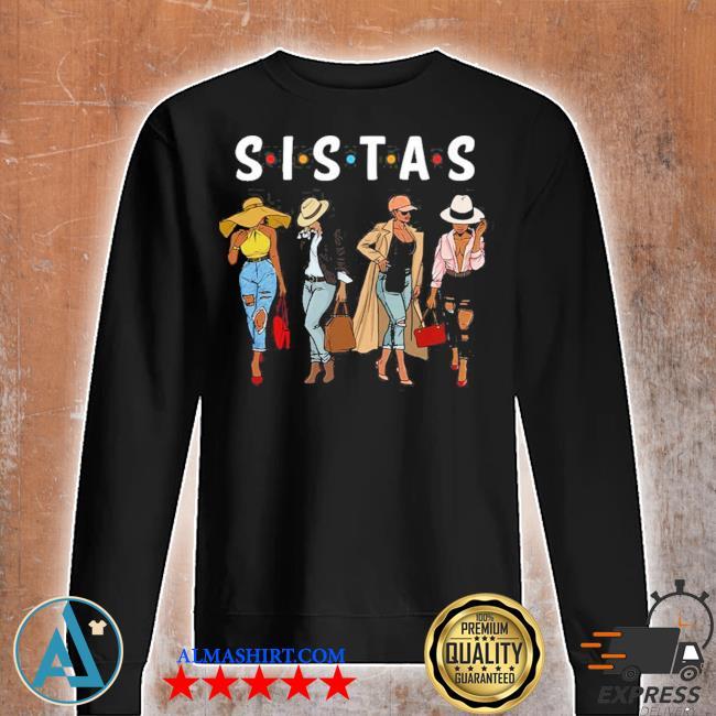 Sistas s.i.s.t.a.s new 2021 s Unisex sweatshirt