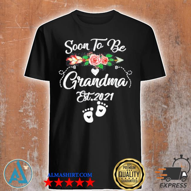 Soon to be grandma 2021 mother's day for grandma pregnancy shirt