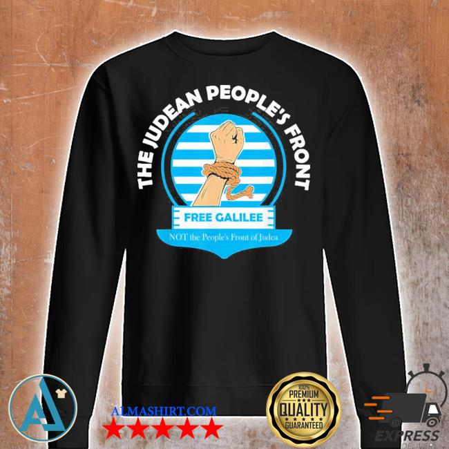 The judean people's front new 2021 s Unisex sweatshirt