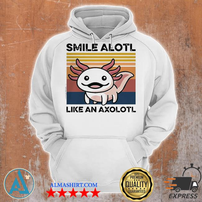 Top animal smile alotl like an axolotl vintage s Unisex Hoodie
