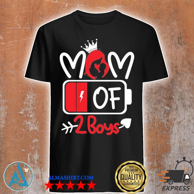 Trending mom of 2 boys low battery tired mom crown heart mom life gift for mother's day shirt