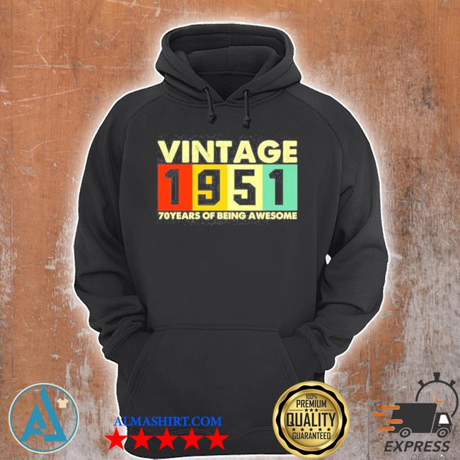 Vintage 1951 retro 70 years of being awesome s Unisex Hoodie