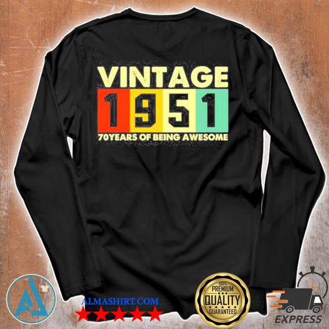 Vintage 1951 retro 70 years of being awesome s Unisex longsleeve
