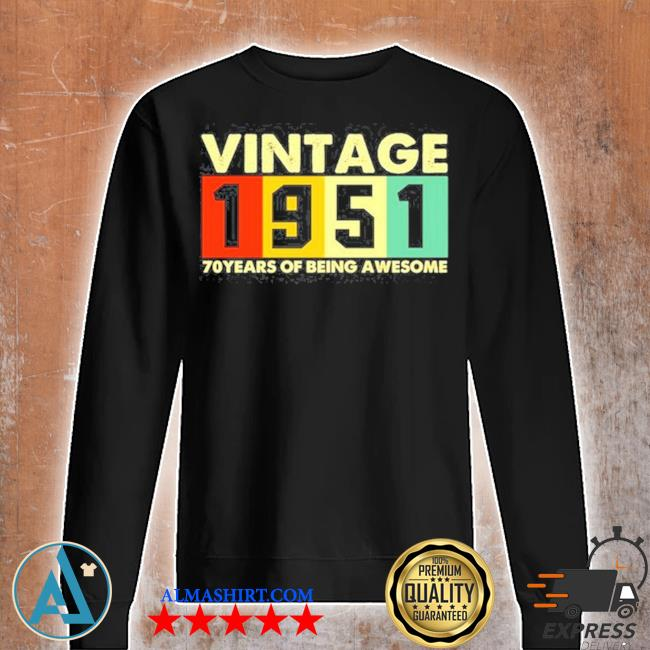 Vintage 1951 retro 70 years of being awesome s Unisex sweatshirt