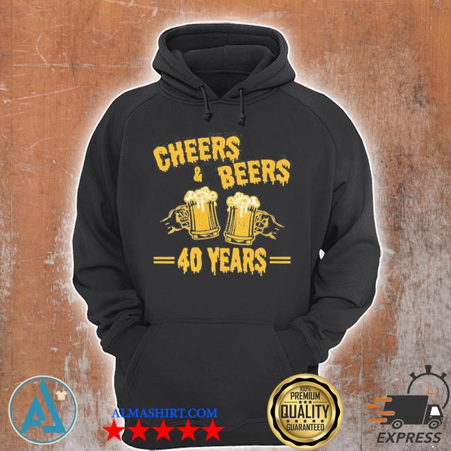 Womens cheers and beers to celebrate 40 years birthday job marriage new 2021 s Unisex Hoodie