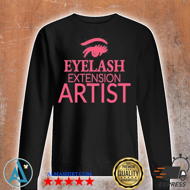 Womens eyelash extension artist s Unisex sweatshirt