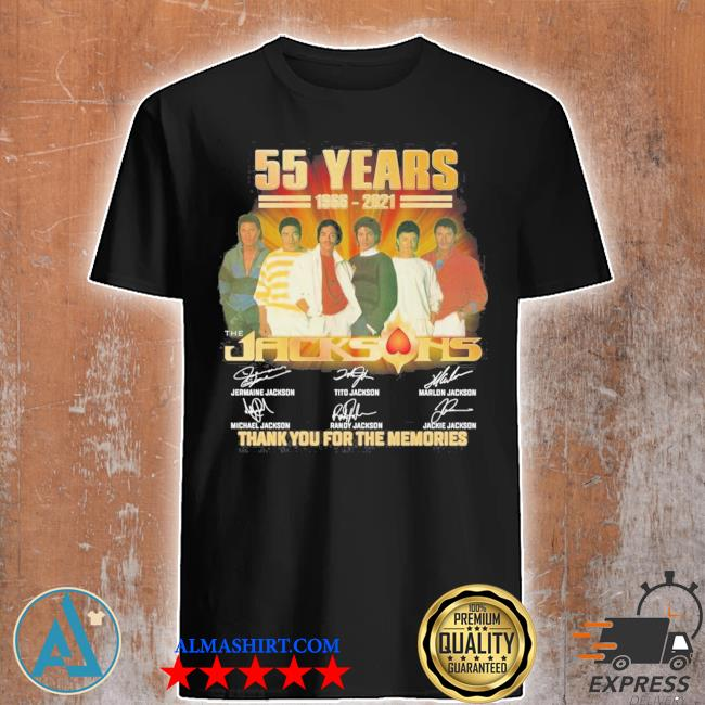 55 years 1966 2021 the jacksons thank you for the memories shirt