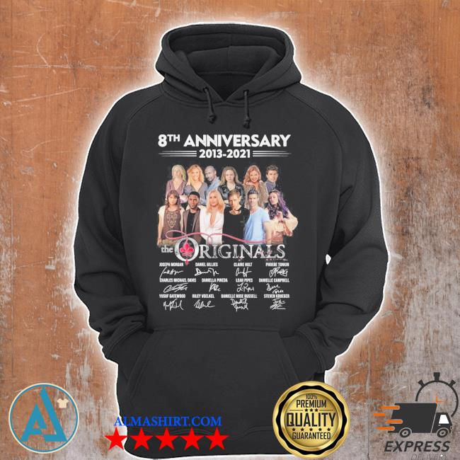 8th anniversary 2013 2021 the originals thank you for the memories s Unisex Hoodie