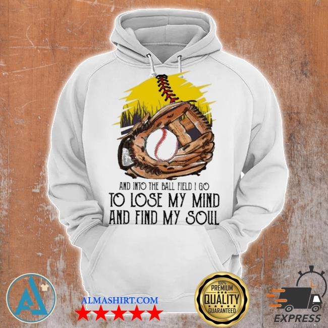 Baseball and into the ball field I go to lose my mind and find my soul s Unisex Hoodie