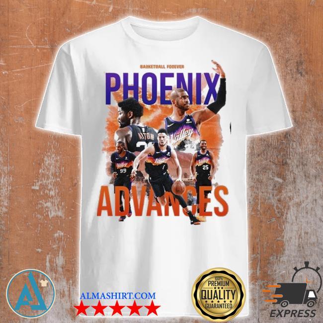 Basketball forever phoenix advances shirt