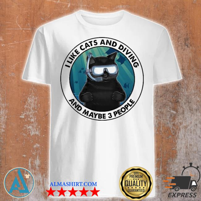 Black cat I like cats and diving and maybe 3 people shirt