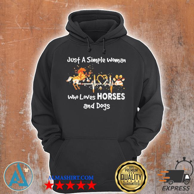 Horse just a simple woman who loves horses and dogs s Unisex Hoodie