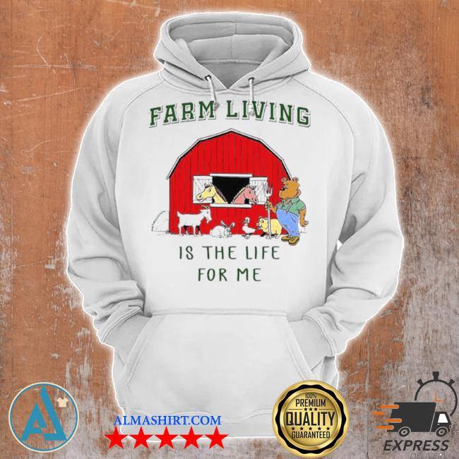 Farm living is the life for me s Unisex Hoodie