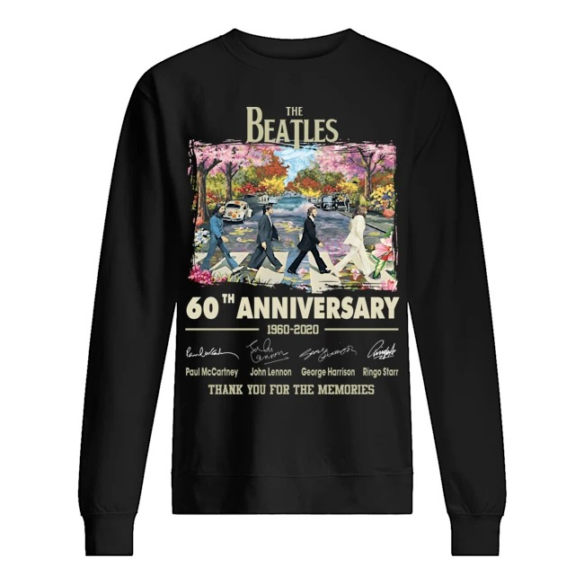 The Beatles walking on street 60th Anniversary 1960 2020 signatures thank you for the memories Sweater