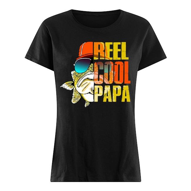 Fishing Reel cool Papa Ladies shirt