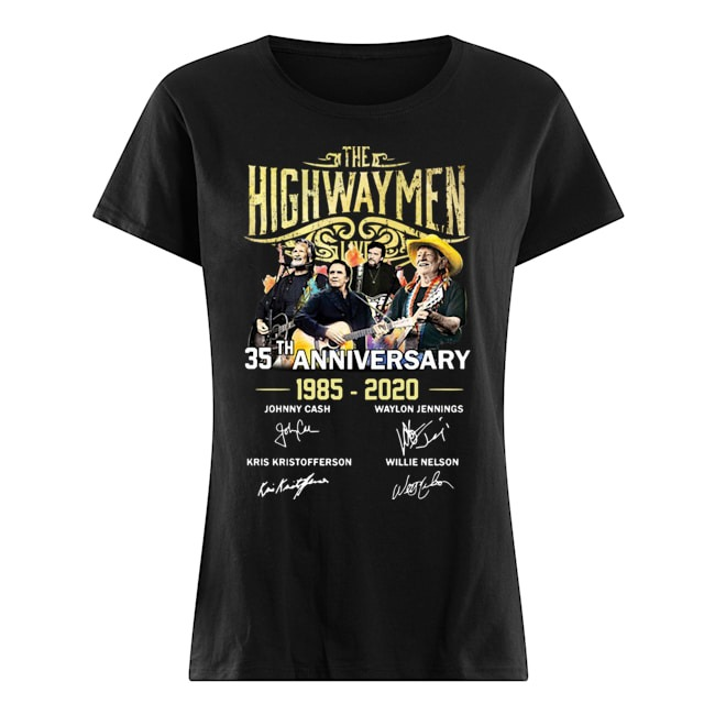 The Highwaymen 35th anniversary 1985 2020 signatures Ladies shirt