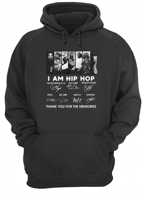 I am Hip Hop thank you for the memories signatures Hoodie