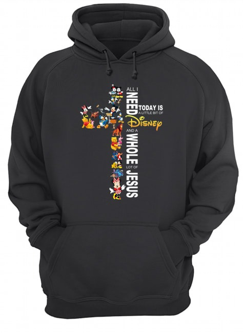 All I need today is a little bit of Disney and a whole lot of Jesus Hoodie