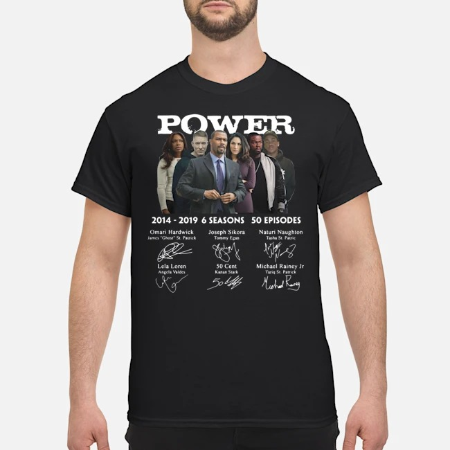 Power 2014 2019 6 seasons 50 episodes characters signatures shirt