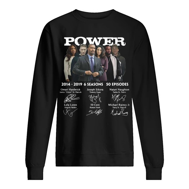 Power 2014 2019 6 seasons 50 episodes characters signatures Sweater