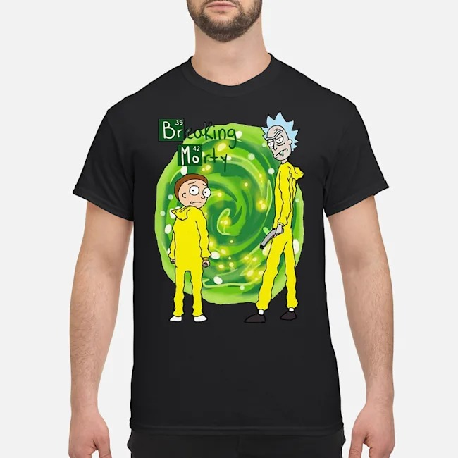 Rick and Morty Breaking Morty shirt